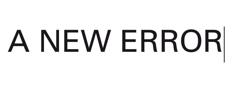 a new error[